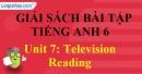 Reading - trang 7 Unit 7 SBT tiếng Anh lớp 6 mới