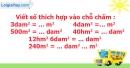 B. Hoạt động thực hành - Bài 14 : Đề-ca-mét vuông. Héc-tô-mét vuông
