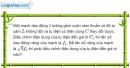 Bài IV.12 trang 63 SBT Vật Lí 12