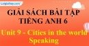 Speaking - trang 18 Unit 9 SBT tiếng Anh lớp 6 mới