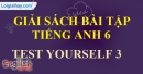 Test Yourself 3 - trang 22 SBT Tiếng anh 6 mới