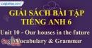 Vocabulary and Grammar - trang 27 Unit 10 SBT tiếng Anh lớp 6 mới