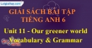 Vocabulary and Grammar -  Unit 11 SBT tiếng Anh lớp 6 mới