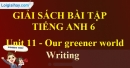 Writing - trang 38 Unit 11 SBT tiếng Anh lớp 6 mới