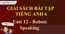 Speaking - trang 42 Unit 12 SBT tiếng Anh lớp 6 mới