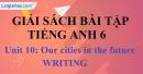 Writing -  Unit 10 SBT tiếng Anh lớp 6 mới