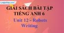 Writing - trang 46 Unit 12 SBT tiếng Anh lớp 6 mới