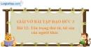 Bài 12: Tôn trọng thư từ, tài sản của người khác