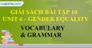 Vocabulary & Grammar - trang 5 Unit 6 SBT Tiếng anh 10 mới