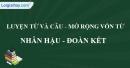 Luyện từ và câu: Mở rộng vốn từ: Nhân hậu - Đoàn kết trang 33 SGK Tiếng Việt 4 tập 1
