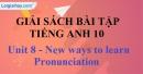 Pronunciation - Unit 8 SBT Tiếng anh 10 mới