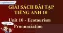 Pronunciation - trang 35 Unit 10 SBT Tiếng anh 10 mới