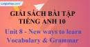 Vocabulary & Grammar - Unit 8 SBT Tiếng anh 10 mới