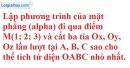 Bài 3.30 trang 115 SBT hình học 12