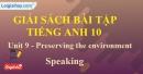 Speaking - trang 32 Unit 9 SBT Tiếng anh 10 mới