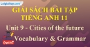 Vocabulary & Grammar - trang 27 Unit 9 SBT Tiếng Anh 11 mới