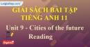 Reading - trang 29 Unit 9 SBT Tiếng Anh 11 mới