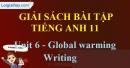 Writing - Unit 6 SBT Tiếng anh 11 mới