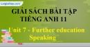 Speaking - trang 14 Unit 7 SBT Tiếng anh 11 mới