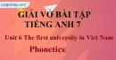 Phonetics - Unit 6 VBT tiếng anh 7 mới