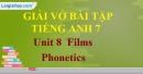 Phonetics - Unit 8 VBT tiếng anh 7 mới