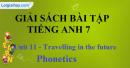 Phonetics - Unit 11 – SBT  tiếng Anh 7 mới