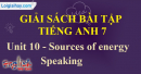 Speaking –  Unit 10 – SBT tiếng Anh 7 mới.