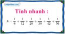 Bài 9.1, 9.2, 9.3, 9.4 phần bài tập bổ sung trang 24 SBT toán 6 tập 2