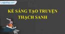 Kể sáng tạo truyện Thạch Sanh (Theo lời kể của Công chúa)