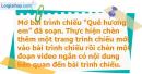 A. Hoạt động cơ bản - Bài 4: Chèn đoạn video vào bài trình chiếu