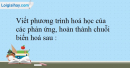 Bài 32.10 trang 71 SBT Hóa học 10