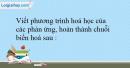 Bài 32.11 trang 71 SBT Hóa học 10