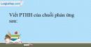 Bài 32.12 trang 71 SBT Hóa học 10