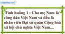 I. Em đọc các tình huống - Bài 13: Công dân nước Cộng hòa xã hội chủ nghĩa Việt Nam