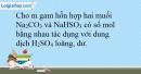 Bài 32.16 trang 72 SBT Hóa học 10
