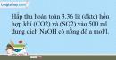 Bài 32.19 trang 72 SBT Hóa học 10