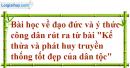 II. Hành động - Bài 7: Kế thừa và phát huy truyền thống tốt đẹp của dân tộc