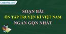 Soạn bài Ôn tập truyện kí Việt Nam (ngắn gọn)