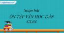 Soạn bài Ôn tập văn học dân gian Việt Nam - Ngắn gọn nhất