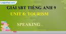 Speaking - trang 15 - Unit 8 -  SBT tiếng Anh 9 mới