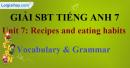 Vocabulary & Grammer - trang 4 - Unit 7 - Sách bài tập (SBT) tiếng Anh 9 mới