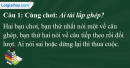 A. Hoạt động cơ bản - Bài 19C: Cách nối các vế câu ghép - Kết bài trong bài văn miêu tả người