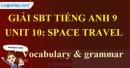 Vocabulary & Grammar - trang 33 - Unit 10 - SBT  tiếng Anh 9 mới