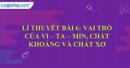 Lí thuyết bài 6: Vai trò của vi - ta - min, chất khoáng và chất xơ