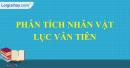 Phân tích nhân vật Lục Vân Tiên trong Lục Vân Tiên cứu kiều nguyệt nga Trích Truyện Lục Vân Tiên - Nguyễn Đình Chiểu.