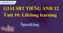 Speaking - Unit 10 SBT Tiếng anh 12 mới