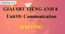 Writing – Unit 10 SBT Tiếng Anh 8 mới