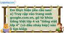 C. Hoạt động ứng dụng, mở rộng - Bài 6: Tìm kiếm thông tin từ Internet