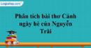 """Phân tích bài thơ """"Cảnh ngày hè"""" của Nguyễn Trãi"""