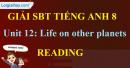 Reading – Unit 12 SBT Tiếng Anh 8 mới